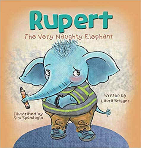 Rupert The Very Naught Elephant Book Cover